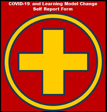 COVID-19 & Learning Model Change Self-Report Form
